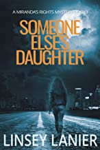 Someone Else's Daughter: Book I (A Miranda's Rights Mystery 1) (English Edition)