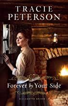 Forever by Your Side (Willamette Brides Book #3)