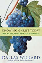 Best knowing christ today dallas willard Reviews