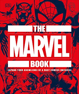 The Marvel Book: Expand Your Knowledge of a Vast Comics Univ