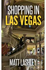 Shopping in Las Vegas Kindle Edition