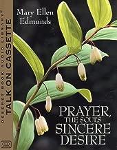 Prayer the Souls Sincere Desire