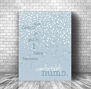 Pink Floyd Song - Comfortably Numb - Lyric Inspired Music Art Print - Music Quote Canvas or Plaque
