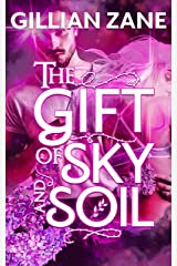 The Gift of Sky and Soil (Father Sky Book 1) Kindle Edition