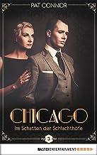 Chicago - Im Schatten der Schlachthöfe (Die Krimi-Serie in den Zwanzigern 3) (German Edition)