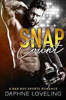 SNAP COUNT (A Bad Boy Sports Romance) (Springville Rockets)