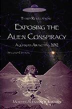 Exposing the Alien Conspiracy (English Edition)