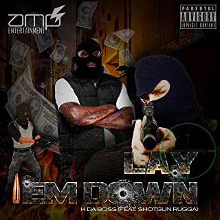 Lay Em Down (feat. ShotGun Ruga) [Explicit]