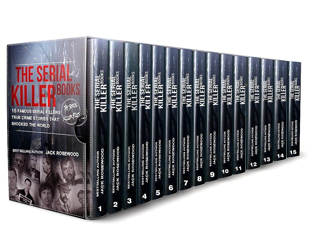 累積心臓写真を描くThe Serial Killer Books: 15 Famous Serial Killers True Crime Stories That Shocked The World (The Serial Killer Files Book 1) (English Edition)