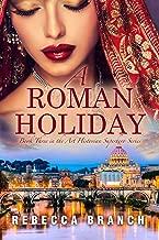 A Roman Holiday: Third in the Art Historian Superhero series