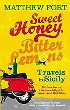 Sweet Honey, Bitter Lemons: Travels in Sicily on a Vespa