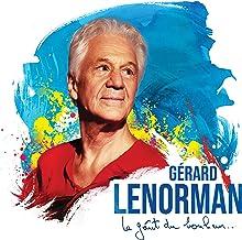 Gérard Lenorman | Le goût du bonheur