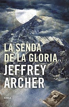 La senda de la gloria (Spanish Edition)