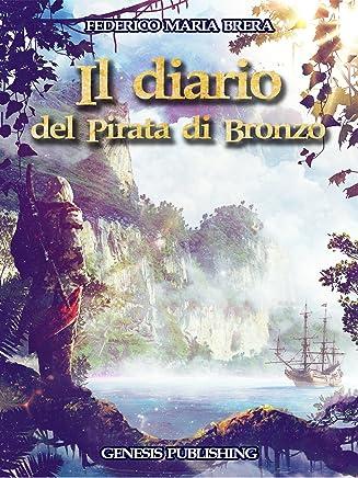 Il diario del Pirata di Bronzo (InFantasia)