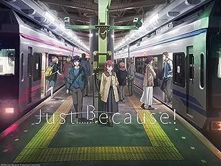 Just Because! - Season 1