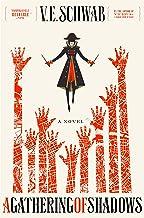 A Gathering of Shadows: A Novel (Shades of Magic, 2)