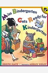 Miss Bindergarten Gets Ready for Kindergarten Kindle Edition