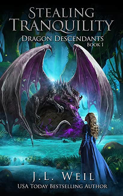 Dragon Descendants 1: Stealing Tranquility (English Edition)