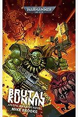 Brutal Kunnin' (Warhammer 40,000) Kindle Edition