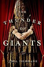 The Thunder of Giants: A Novel