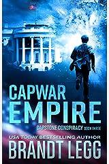 CapWar EMPIRE: A Booker Thriller (CapStone Conspiracy Book 3) Kindle Edition