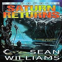 Saturn Returns: Astropolis, Book 1