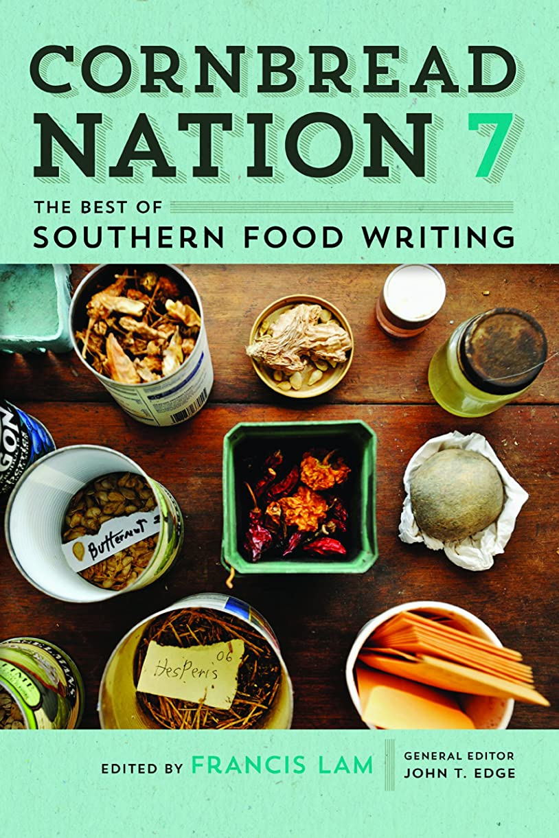 先例クリア傾向Cornbread Nation 7: The Best of Southern Food Writing (Cornbread Nation Ser.) (English Edition)