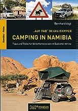 Auf Pad im 4x4 Camper: Camping in Namibia: Tipps und Tricks für Selbstfahrerreisen im Südlichen Afrika (German Edition)