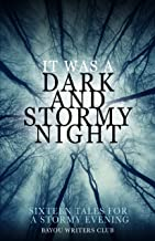 IT WAS A DARK AND STORMY NIGHT: 16 HALLOWEEN TALES