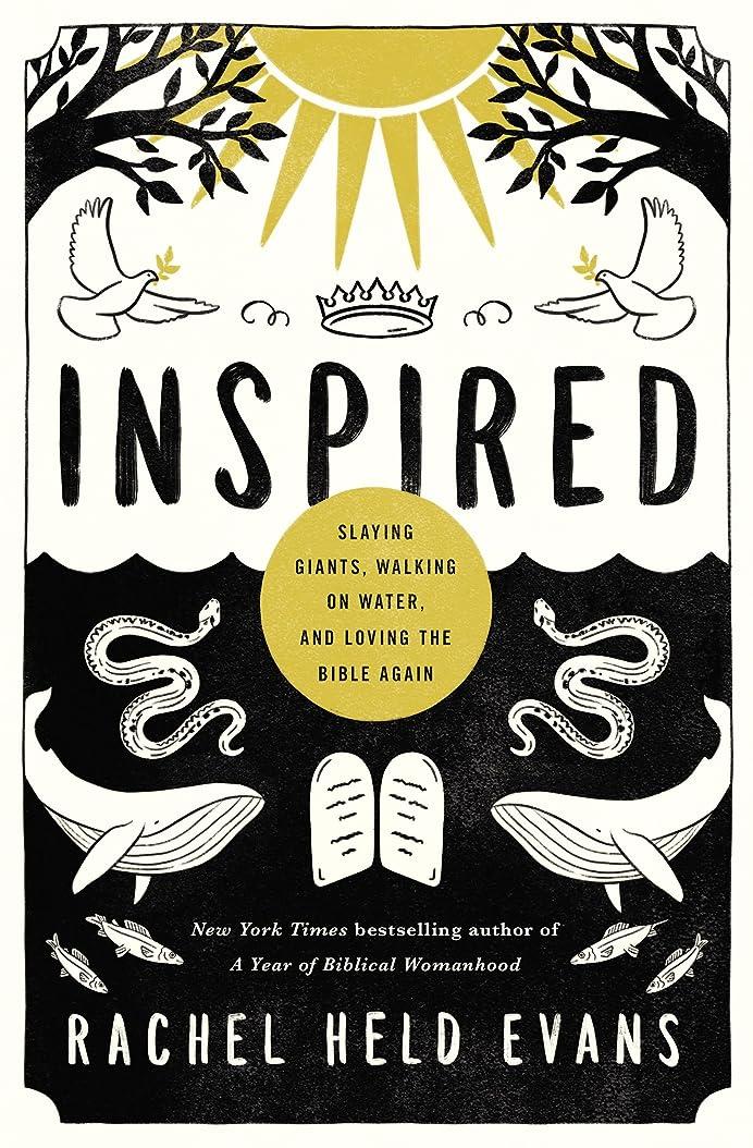 魔法専制作曲家Inspired: Slaying Giants, Walking on Water, and Loving the Bible Again (series_title) (English Edition)