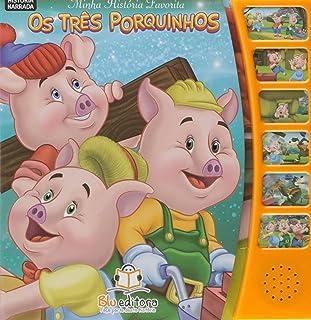 Minhas Histórias Favoritas. Os Três Porquinhos