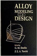 Alloy Modeling & Design