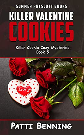 Killer Valentine Cookies (Killer Cookie Cozy Mysteries Book 5) (English Edition)