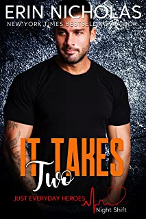 It Takes Two (Just Everyday Heroes: Night Shift)