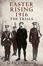 Easter Rising 1916: The Trials
