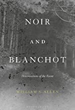 Noir and Blanchot: Deteriorations of the Event (English Edition)