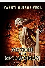 Memoir of a Mad Woman Kindle Edition