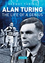 Alan Turing: The Life of a Genius