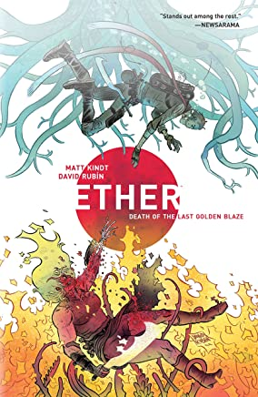 Ether 1: Death of the Last Golden Blaze