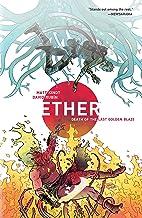 Ether Volume 1: Death of the Last Golden Blaze