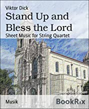 Stand Up and Bless the Lord: Sheet Music for String Quartet
