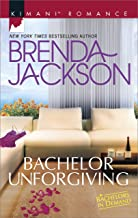 Bachelor Unforgiving (Bachelors in Demand Book 485) - coolthings.us