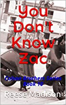 You Don't Know Zac: Colson Brothers Series Book 10