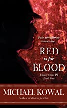 Red Is For Blood (John Devin, PI Book 1)