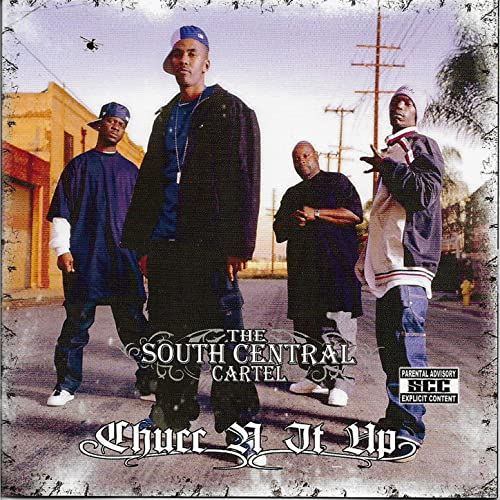 Chucc N It Up [Explicit] by South Central Cartel on Amazon ...