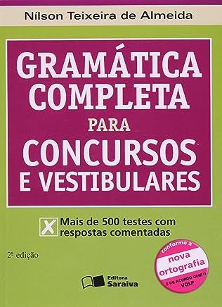 Gramática Completa Para Concursos e Vestibulares - Conforme a Nova Ortografia