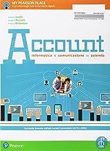 Permalink to Account. Informatica e comunicazione in azienda. Per le Scuole superiori. Con e-book. Con espansione online PDF