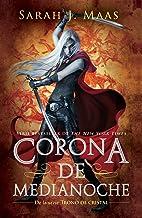 Corona de medianoche /Crown of Midnight (Trono de Cristal / Throne of Glass) (Spanish Edition)