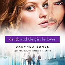 Death and the Girl He Loves: Darklight, Book 3