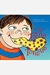 A Bad Case of Tattle Tongue: The Difference Between Tattling and Telling Kindle Edition